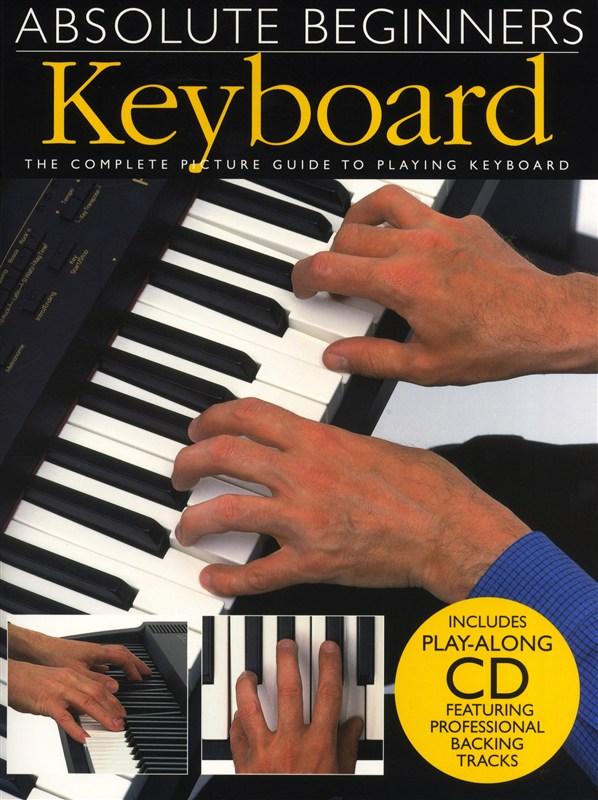 Absolute Beginners: Keyboard: Electric Keyboard: Instrumental Tutor