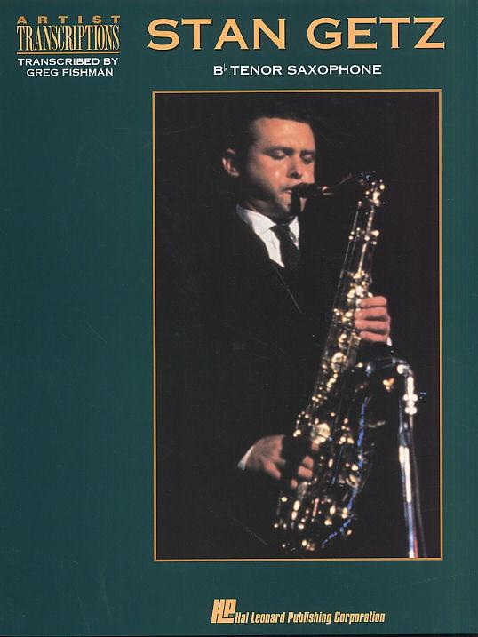 Stan Getz: Artist Transcriptions: Tenor Saxophone: Instrumental Album