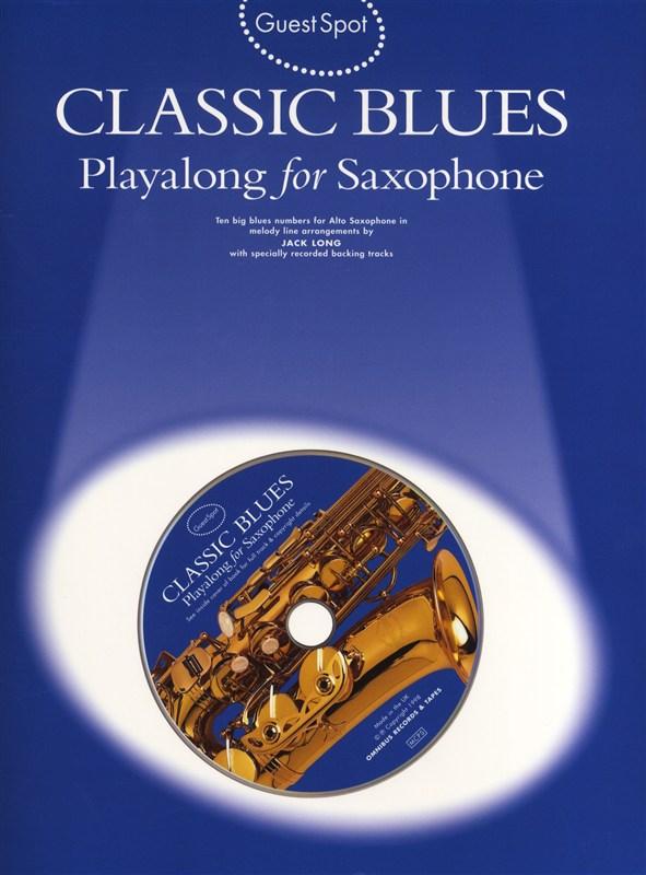 Guest Spot - Classic Blues: Alto Saxophone: Instrumental Album