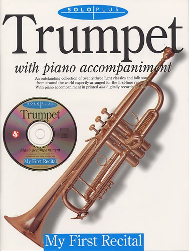 Solo Plus: My First Recital For Trumpet: Trumpet: Instrumental Album
