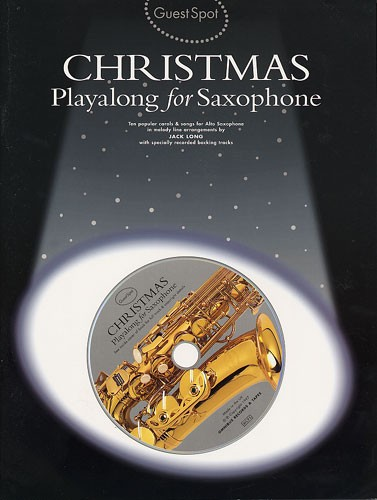 Jack Long: Guest Spot - Christmas: Alto Saxophone: Instrumental Album