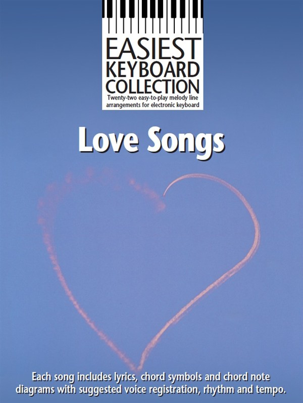 Easiest Keyboard Collection: Love Songs: Keyboard: Mixed Songbook
