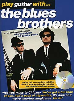 The Blues Brothers: Play Guitar With... The Blues Brothers: Guitar TAB:
