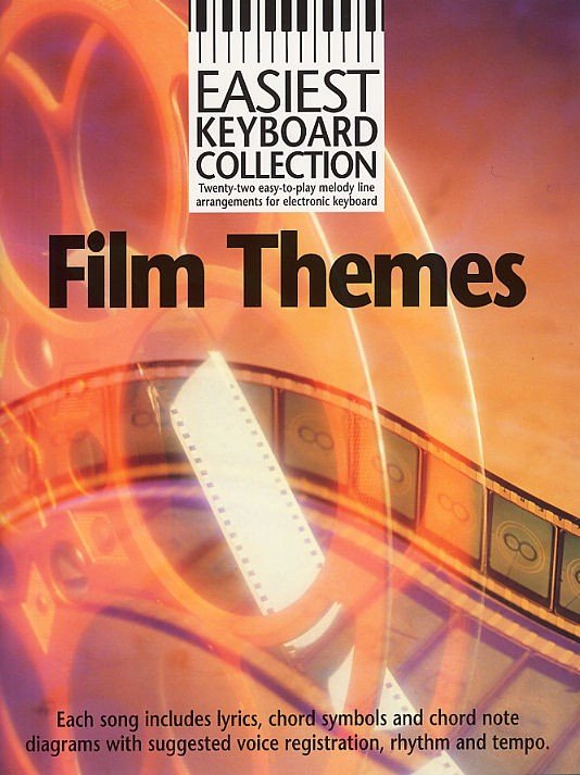 Easiest Keyboard Collection: Film Themes: Electric Keyboard: Mixed Songbook