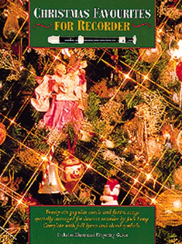 Christmas Favourites For Recorder. Sheet Music for Soprano (Descant) Recorder