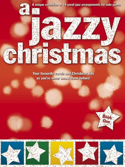 Jazzy Christmas: Piano: Mixed Songbook