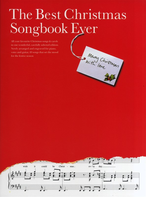 The Best Christmas Songbook Ever: Piano  Vocal  Guitar: Mixed Songbook