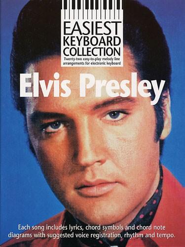 Elvis Presley: Easiest Keyboard Collection: Elvis Presley: Electric Keyboard:
