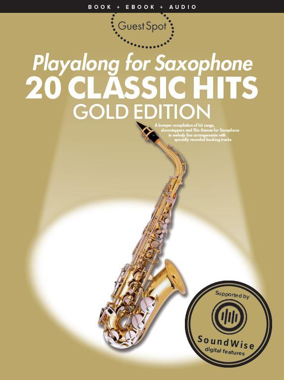 Guest Spot - 20 Classic Hits: Alto Saxophone: Instrumental Album