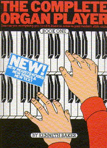 The Complete Organ Player Book One: Organ: Instrumental Tutor