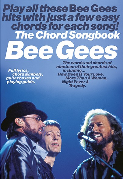Bee Gees: Bee Gees: The Chord Songbook: Melody  Lyrics & Chords: Artist Songbook
