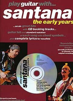 Santana: Play Guitar With... Santana - The Early Years: Guitar TAB: Instrumental