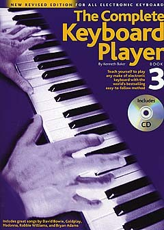 Kenneth Baker: The Complete Keyboard Player: Book 3 With CD: Electric Keyboard: