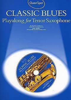 Guest Spot - Classic Blues: Tenor Saxophone: Instrumental Album