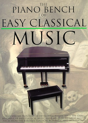 Piano Bench Of Easy Classical: Piano: Instrumental Album