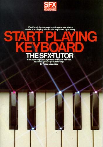 Paul Lavender: Start Playing Keyboard: Electric Keyboard: Instrumental Tutor