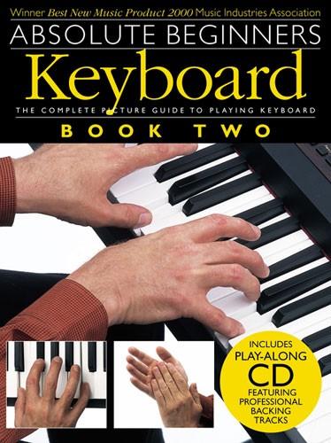 Absolute Beginners: Keyboard 2: Electric Keyboard: Instrumental Tutor