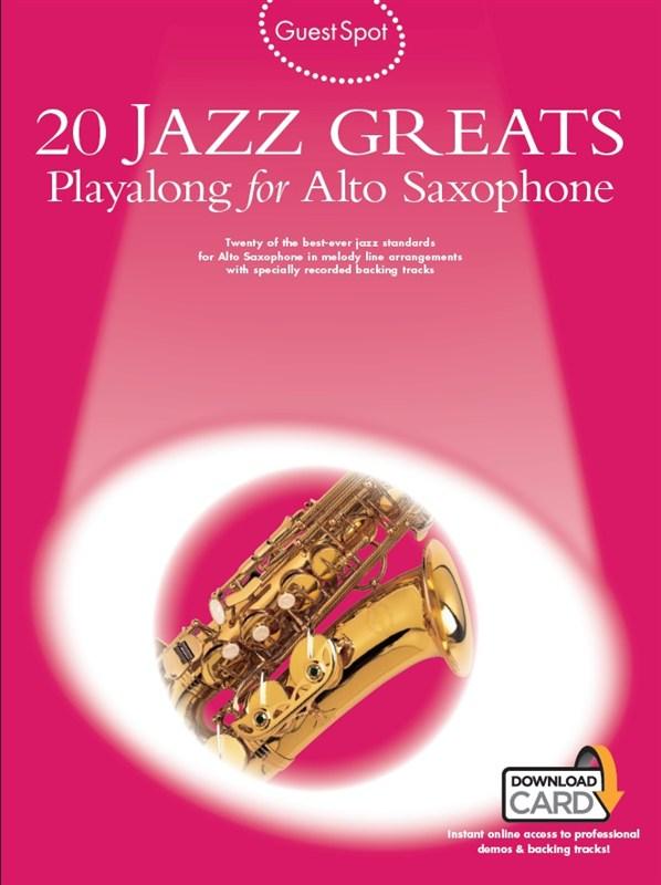 Guest Spot: 20 Jazz Greats: Alto Saxophone: Instrumental Album