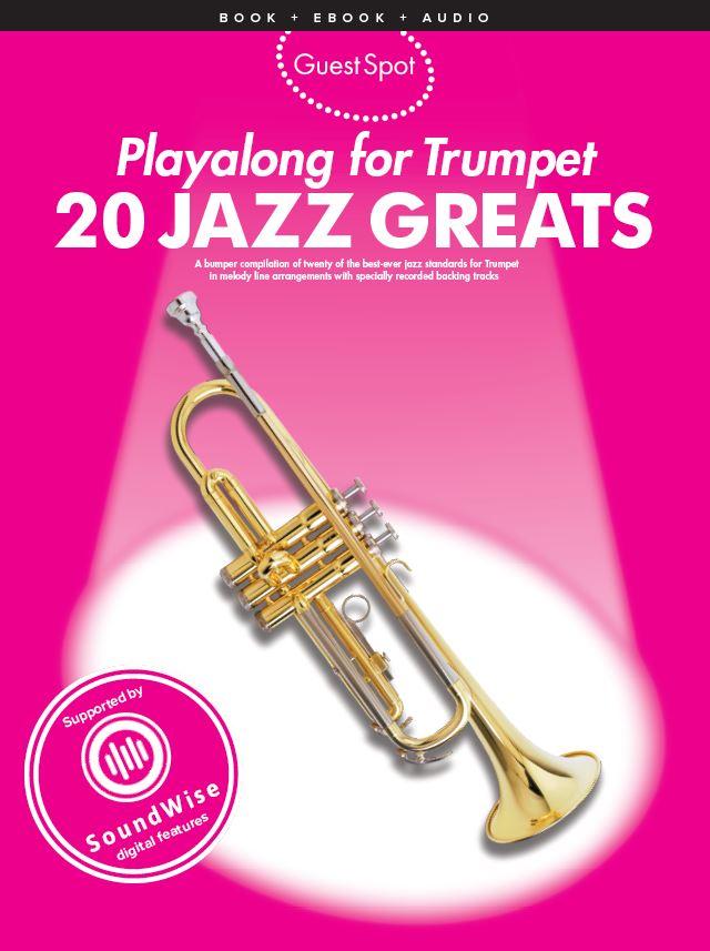 Guest Spot: 20 Jazz Greats: Trumpet: Instrumental Album