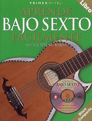 Victor M. Barba: Primer Nivel: Aprende Bajo Sexto Facilmente: Guitar: