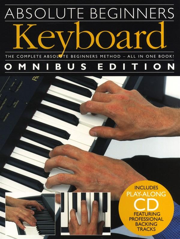 Absolute Beginners: Keyboard - Omnibus Edition: Electric Keyboard: Instrumental