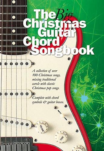 The Big Christmas Guitar Chord Songbook: Guitar  Chords and Lyrics: Mixed