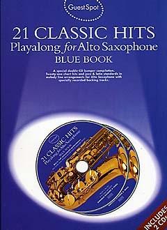 Guest Spot: 21 Classic Hits: Alto Saxophone: Instrumental Album