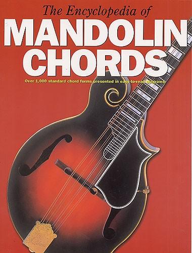 Encyclopedia Of Mandolin Chords: Mandolin: Instrumental Reference