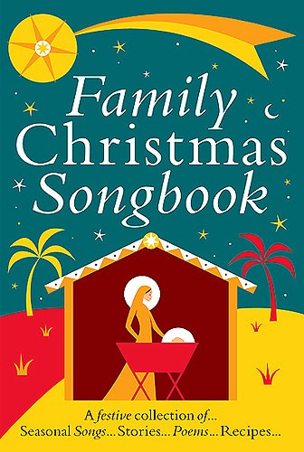 Family Christmas Songbook: Voice & Piano: Mixed Songbook