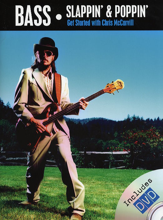 Chris McCarvill: Bass Slappin' & Poppin': Bass Guitar: Instrumental Tutor