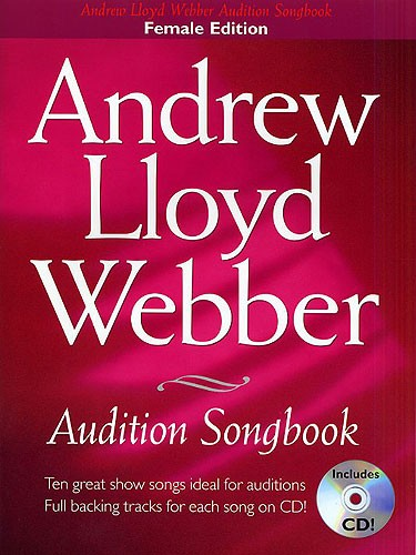 Andrew Lloyd Webber: Audition Songbook Female: Piano  Vocal  Guitar: Vocal Album