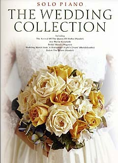 The Wedding Collection: Piano: Instrumental Album