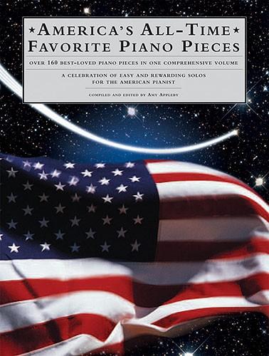 America's All-Time Favorite Piano Pieces: Piano: Instrumental Album