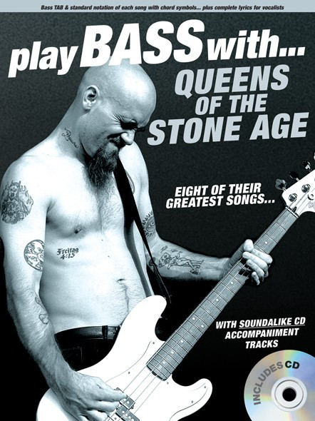 Queens of the Stone Age: Play Bass With... Queens Of The Stone Age: Bass Guitar: