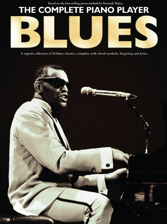 The Complete Piano Player: Blues: Piano: Mixed Songbook