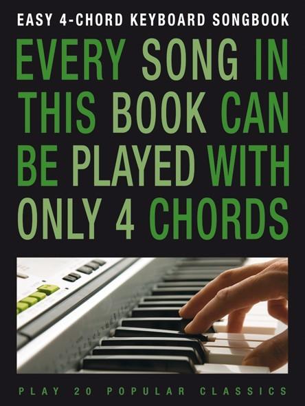 Easy 4-Chord Keyboard Songbook: Electric Keyboard: Instrumental Album