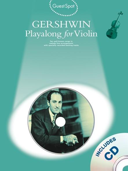 George Gershwin: Guest Spot : Gershwin: Violin: Instrumental Album