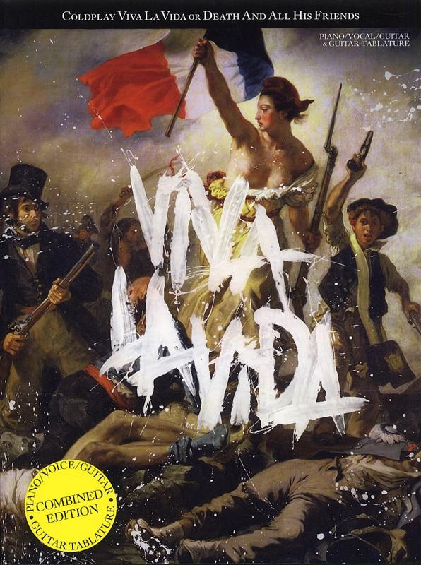Coldplay: Viva La Vida: Piano  Vocal  Guitar: Album Songbook