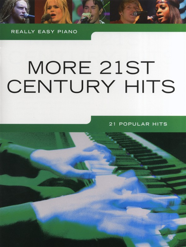 Really Easy Piano: More 21st Century Hits: Easy Piano: Instrumental Album