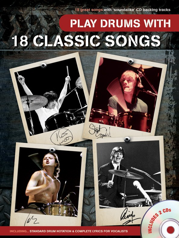 Play Drums with 18 Classic Songs: Drum Kit: Instrumental Album