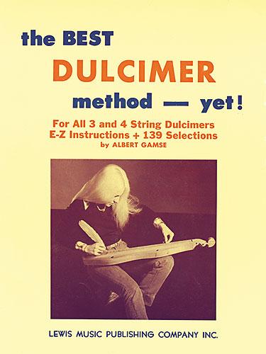 Albert Gamse: The Best Dulcimer Method - Yet!: Dulcimer: Instrumental Tutor