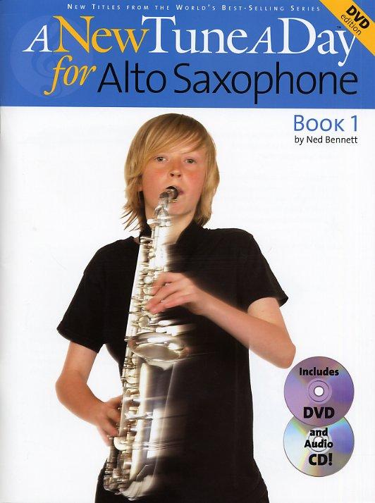Ned Bennett: A New Tune A Day: Alto Saxophone - Book 1: Alto Saxophone: