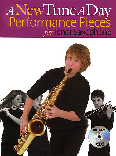A New Tune A Day: Performance Pieces: Tenor Saxophone: Instrumental Album