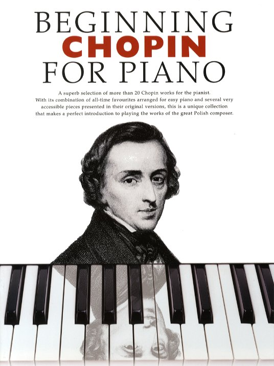 Frédéric Chopin: Beginning Chopin For Piano: Piano: Instrumental Album