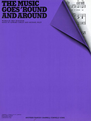 Edward Farley Michael Riley: The Music Goes 'Round And Around: Piano  Vocal