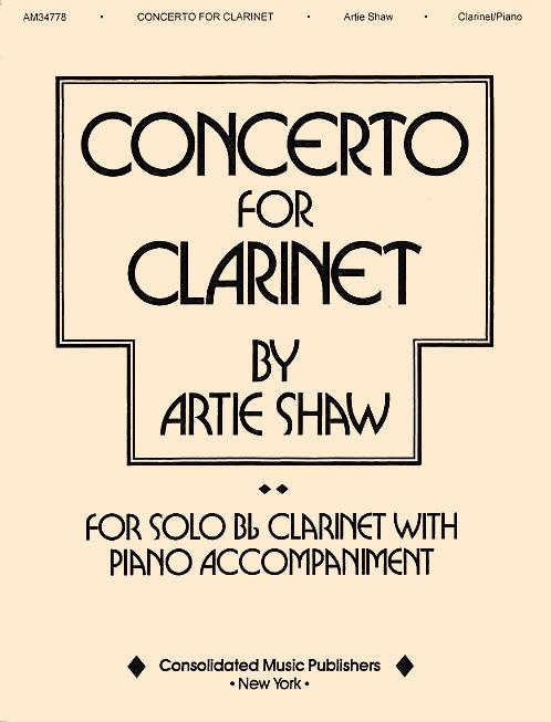 Artie Shaw: Artie Shaw - Concerto for Clarinet: Clarinet: Instrumental Work