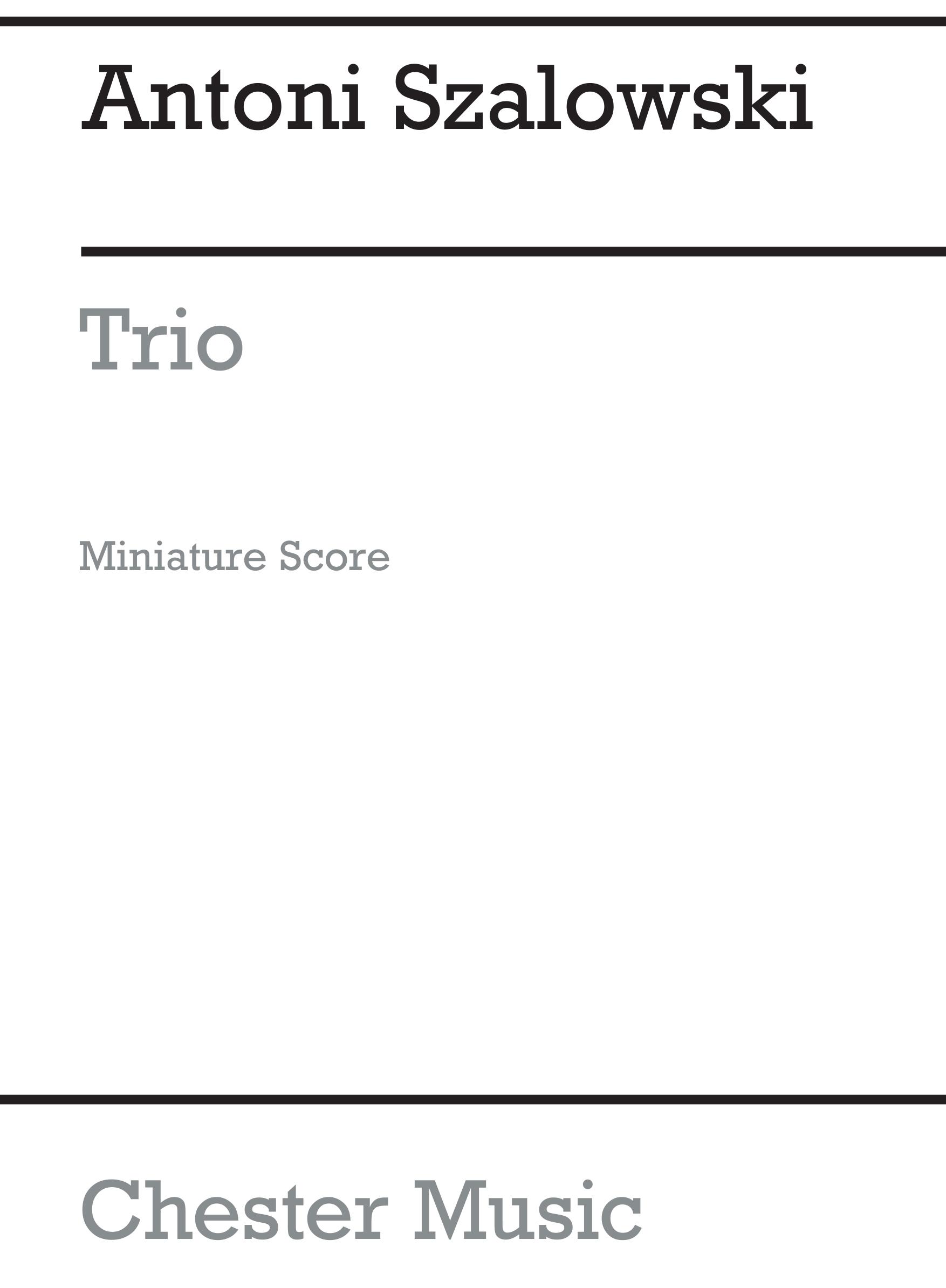 Antoni Szalowski: Trio (Miniature Score): Wind Ensemble: Miniature Score