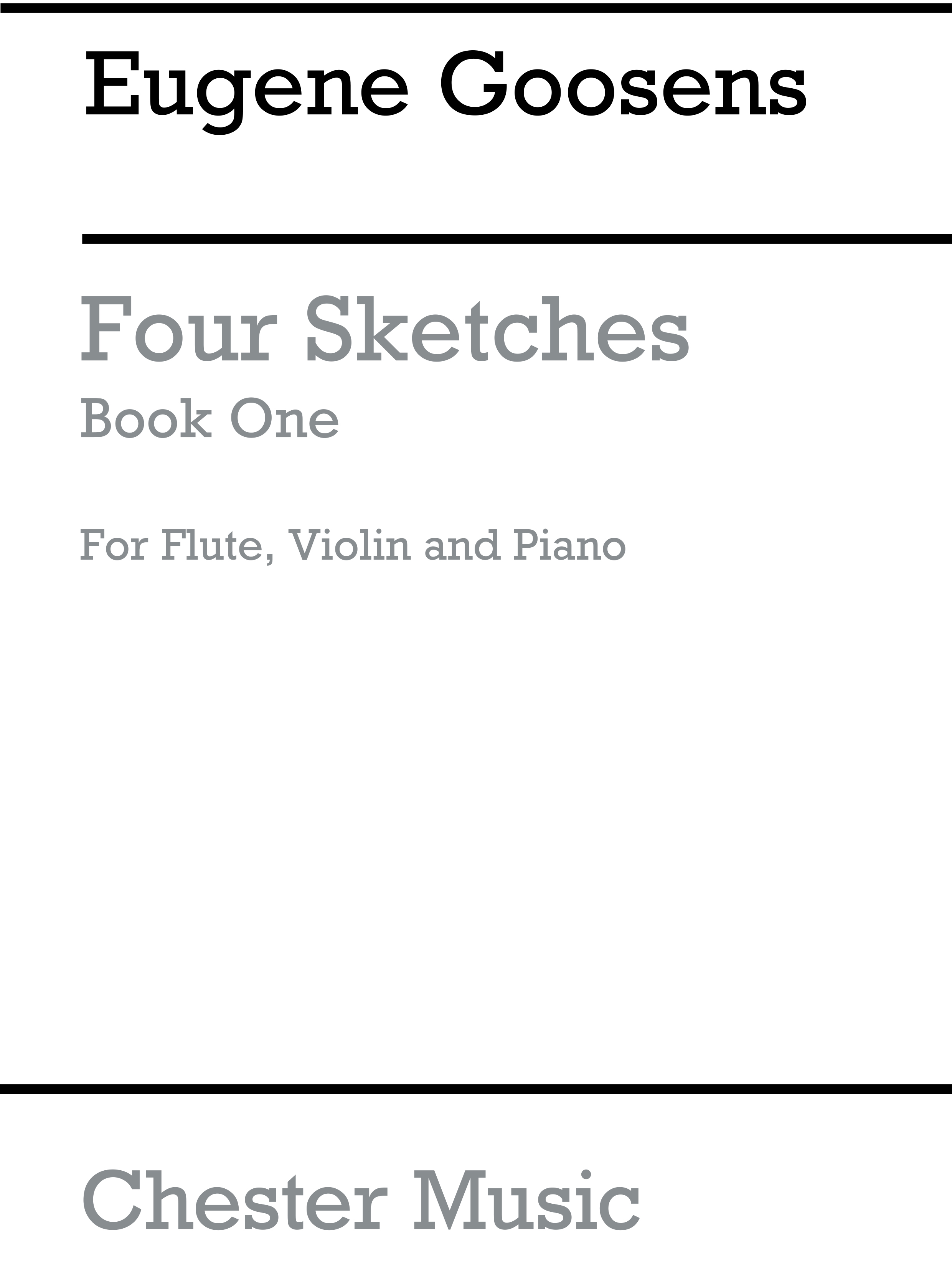 Eugene Goossens: Four Sketches Book 1: Chamber Ensemble: Instrumental Work