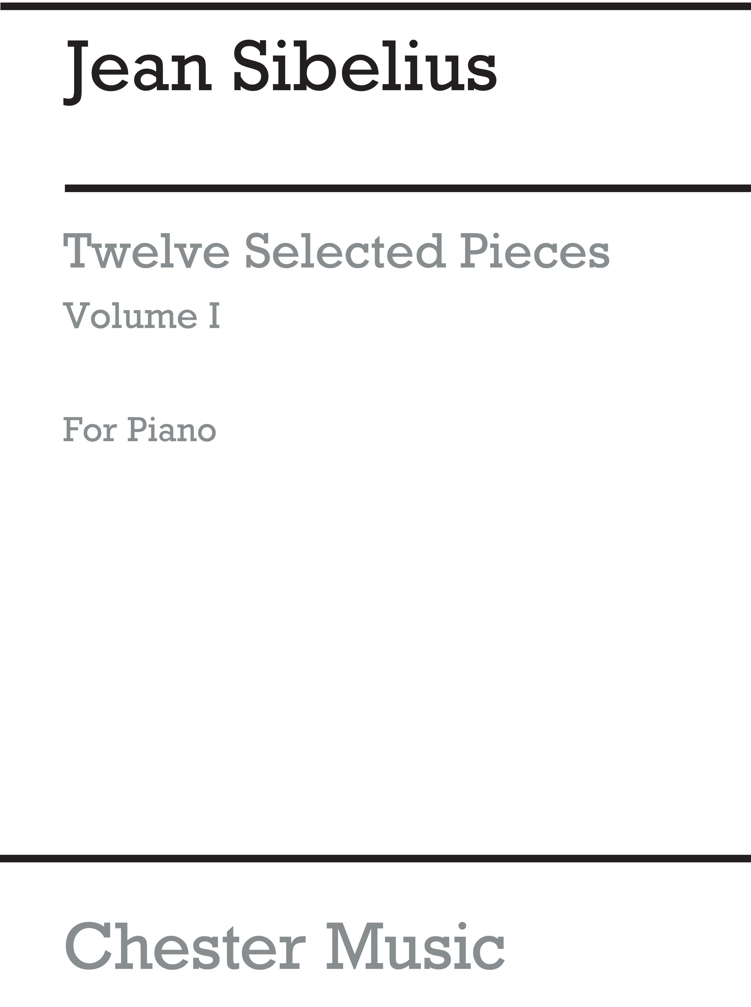 Jean Sibelius: Twelve Selected Pieces For Piano Vol.1: Piano: Instrumental Album