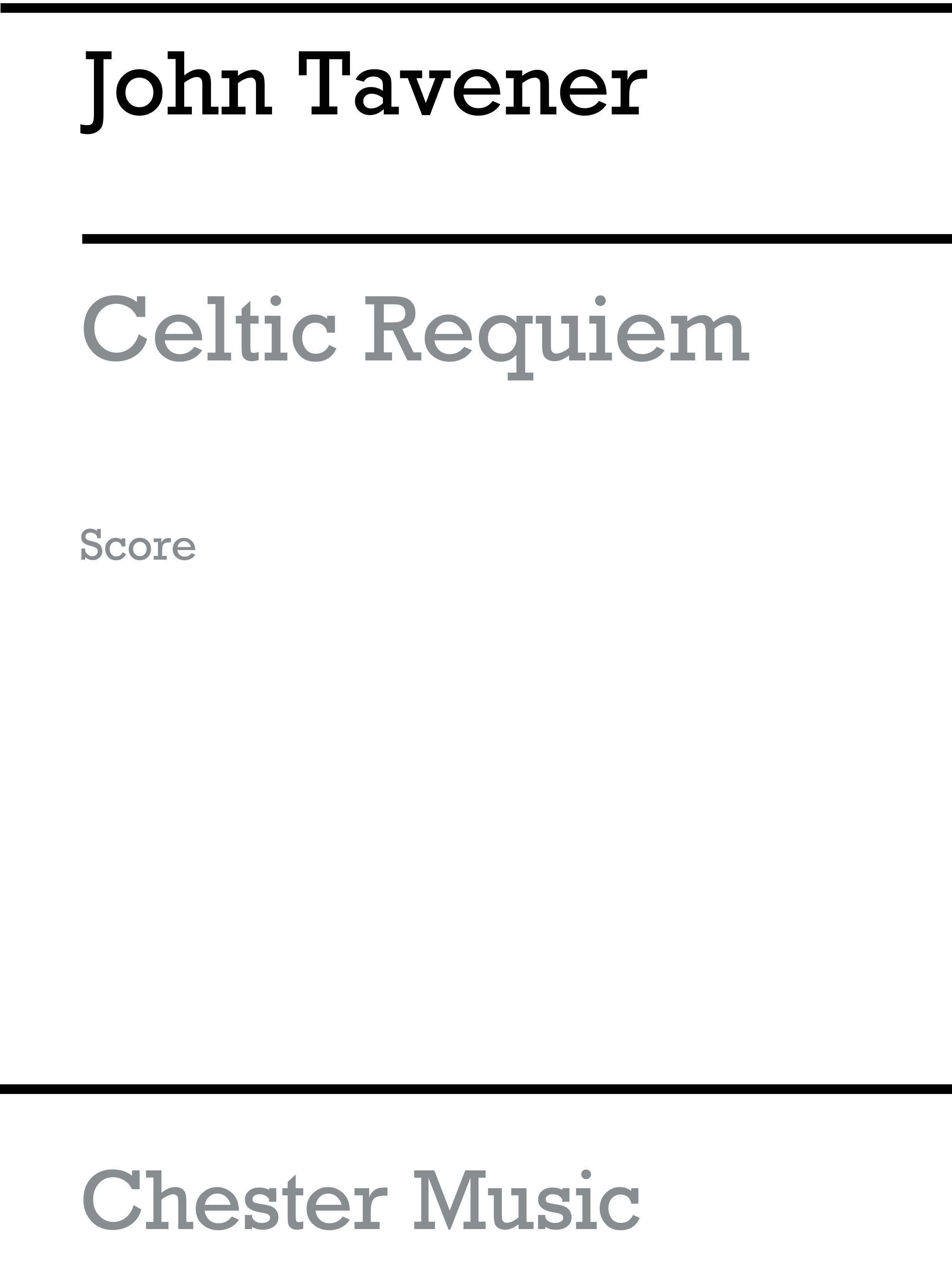 John Tavener: Celtic Requiem: Soprano & SATB: Score